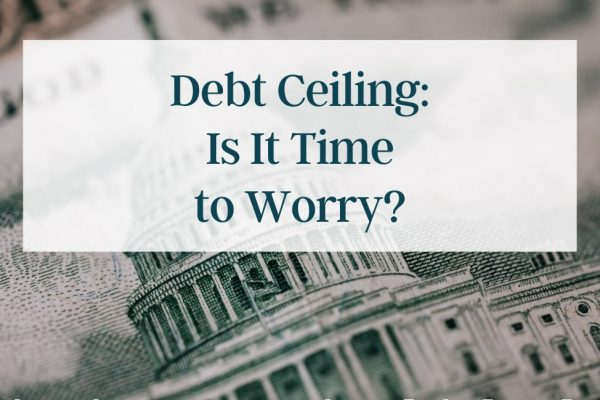 Debt Ceiling: Is It Time to Worry?